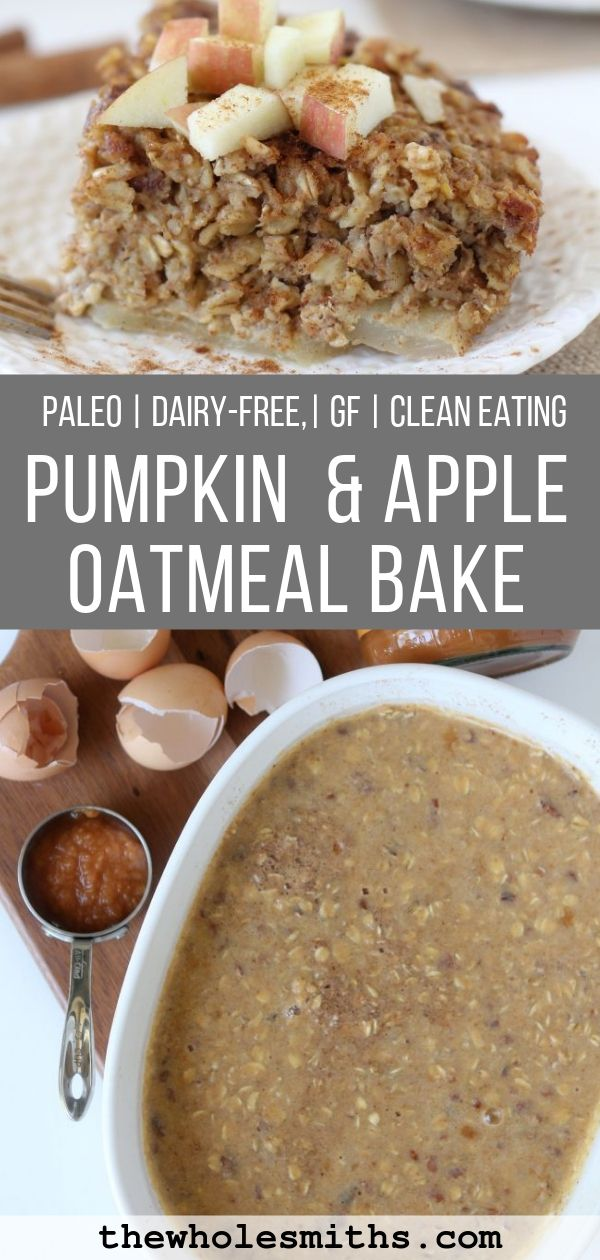 paleo pumpkin apple oatmeal bake