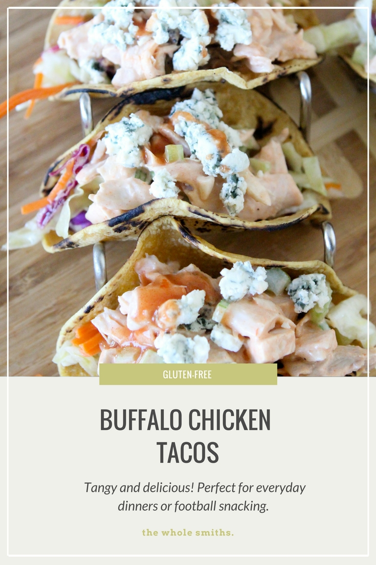 Gluten-Free Buffalo Chicken Tacos from the Whole Smiths with a Whole30 option. So easy to whip up and perfect for your gameday food cravings!