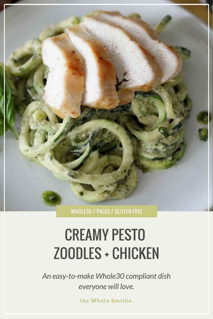 Whole30 Creamy Pesto Zoodles + Chicken recipe from The Whole Smiths. Paleo, gluten-free and a hit for the entire fam!
