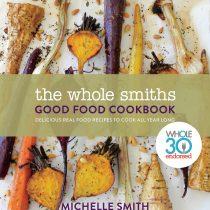 The Whole Smiths Good Food Cookbook – Available Now!