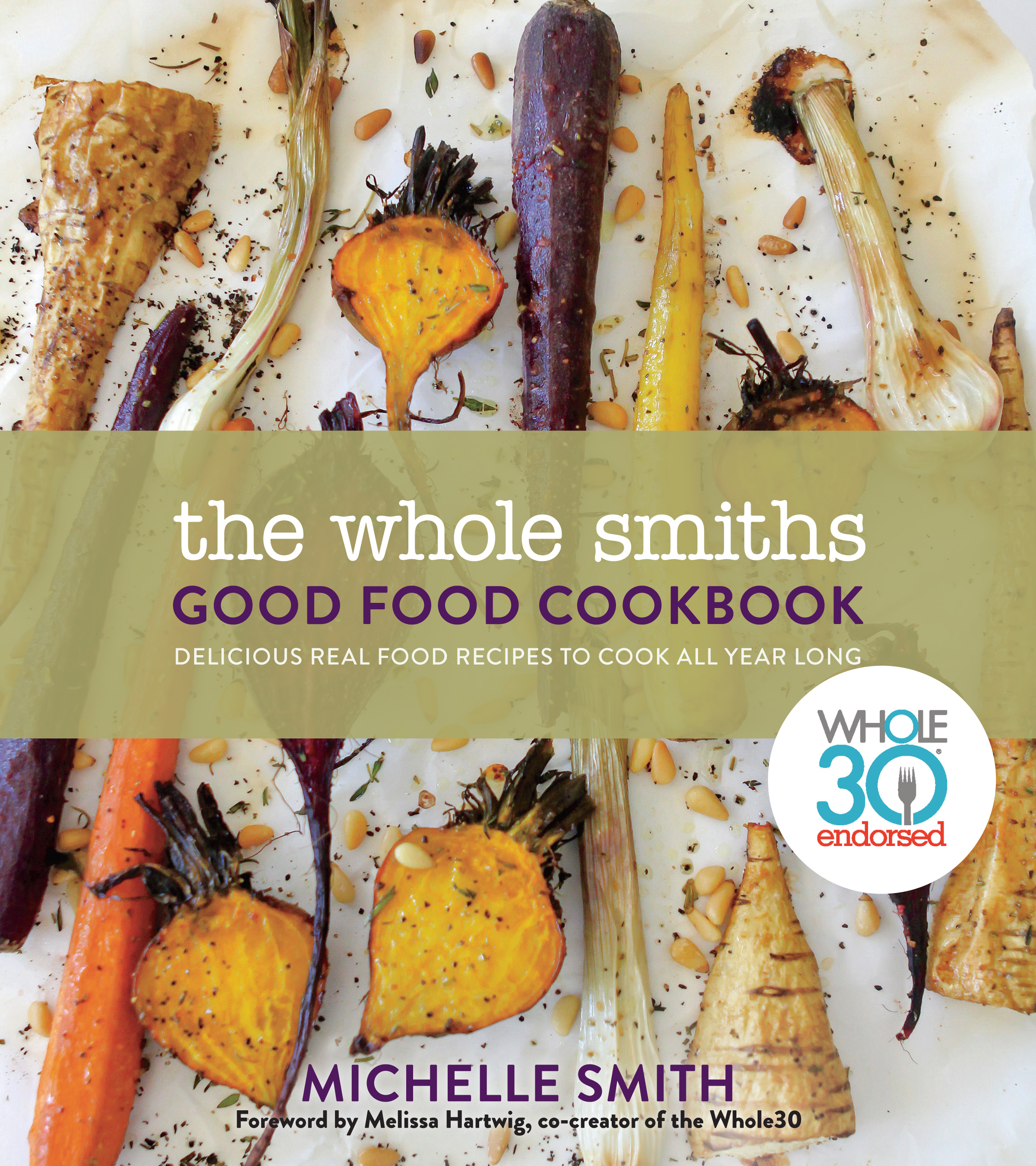 The Whole Smiths Good Food Cookbook is Whole30 Endorsed and great for everyday life after your Whole30 or anyone looking to clean up their diets a bit.